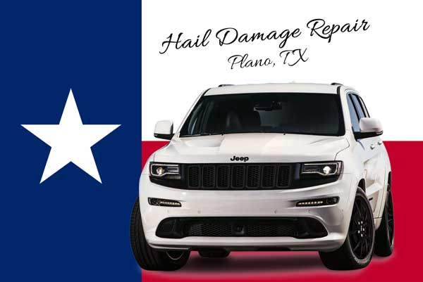Auto Hail Repair Plano TX